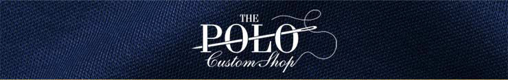 The Polo Custom Shop